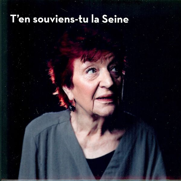 Anne Sylvestre - T'en souviens-tu la Seine
