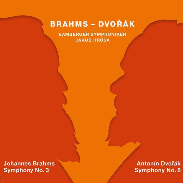 Bamberger Symphoniker - Brahms: Symphony No. 3 in F Major - Dvořák: Symphony No. 8 in G Major