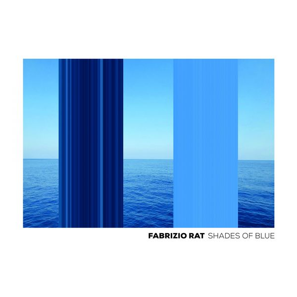 Fabrizio Rat - Shades of Blue