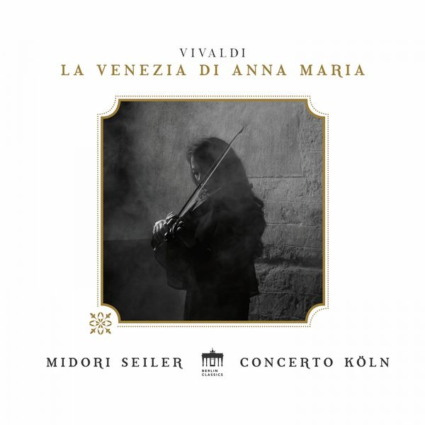 Midori Seiler - Vivaldi : La Venezia di Anna Maria