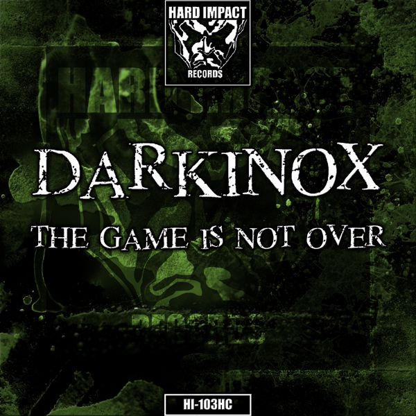 Darkinox - The Game Is Not Over