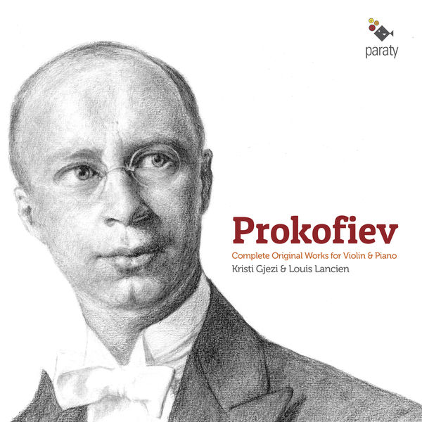 Kristi Gjezi - Prokofiev: Complete Original Works for Violin & Piano