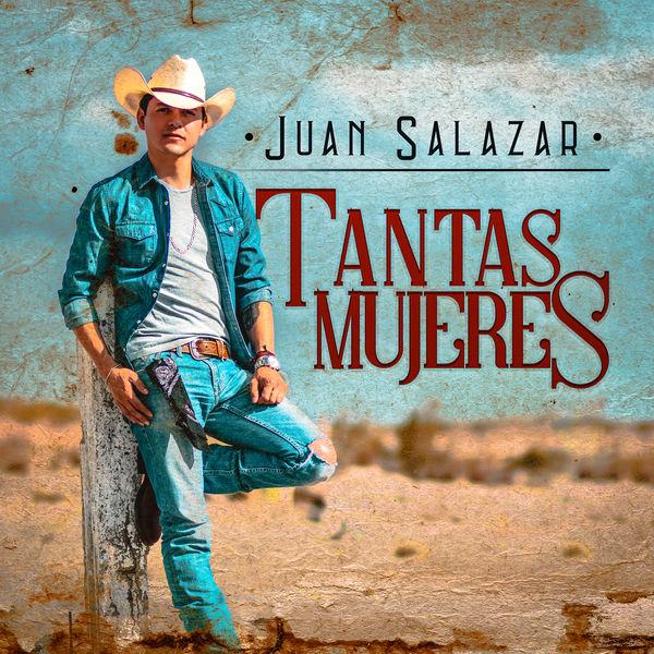 Juan Salazar - Tantas Mujeres