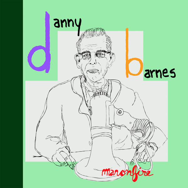 Danny Barnes - Man On Fire