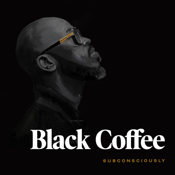 Black Coffee - Subconsciously