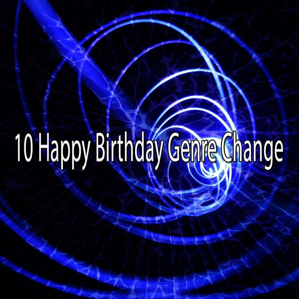 Happy Birthday Party Crew - 10 Happy Birthday Genre Change