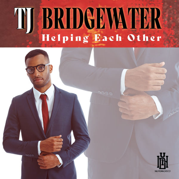 TJ Bridgewater - Helping Each Other