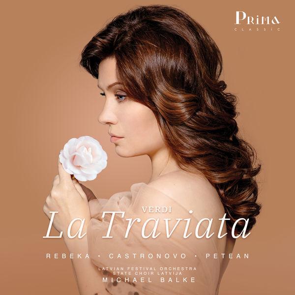 Marina Rebeka - Verdi : La Traviata