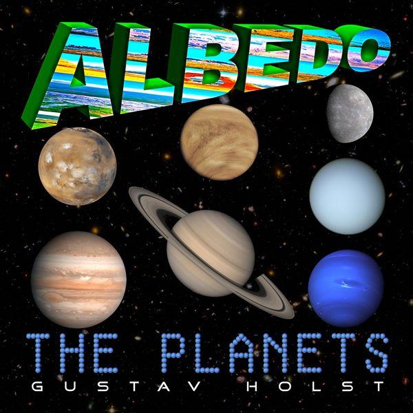 Albedo - The Planets: Gustav Holst