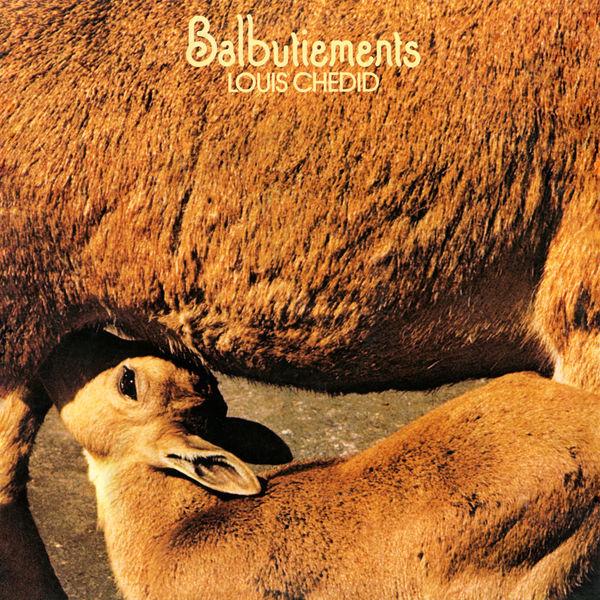 Louis Chedid - Balbutiements