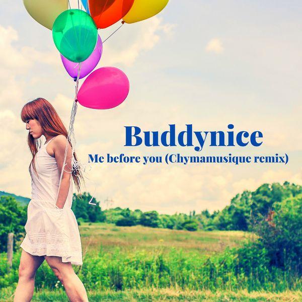 Buddynice - Me Before You