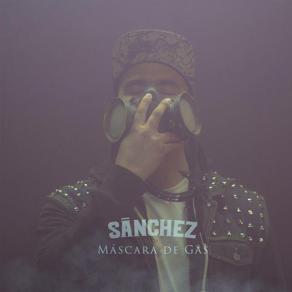Sanchez - Máscara de Gas