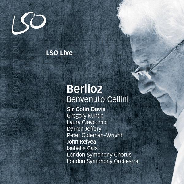 London Symphony Orchestra - Berlioz: Benvenuto Cellini