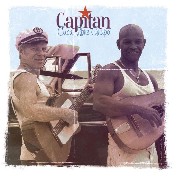 Cuba Libre Grupo - Capitan