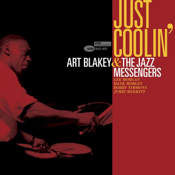 Art Blakey & The Jazz Messengers - Just Coolin'