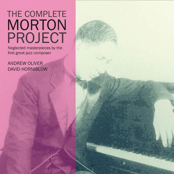 Andrew Oliver - The Complete Morton Project