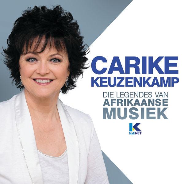 Carike Keuzenkamp - Die Legendes Van Afrikaanse Musiek