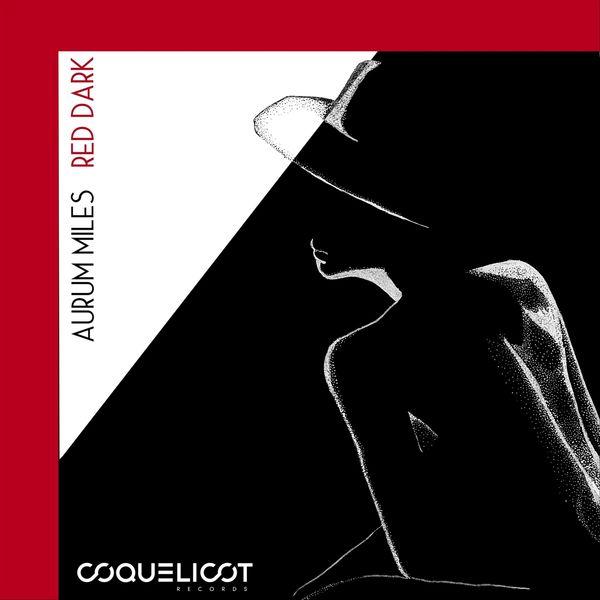 Aurum Miles - Red Dark - EP