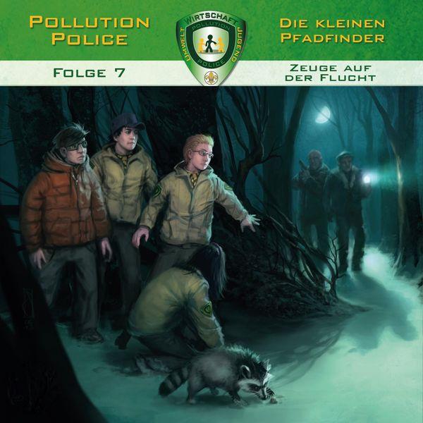 Pollution Police - Folge 7: Zeuge auf der Flucht