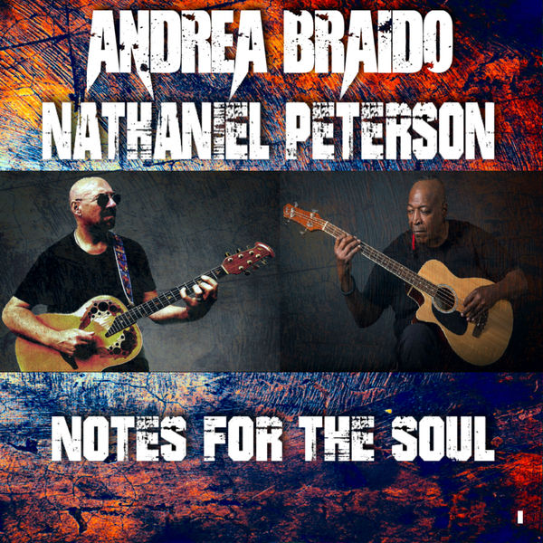Andrea Braido - Notes For The Soul