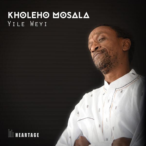 Kholeho Mosala - Yile Weyi