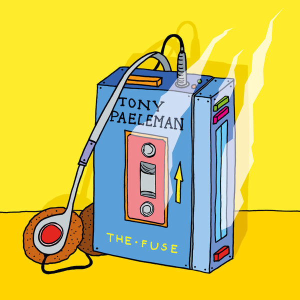 Tony Paeleman - The Fuse