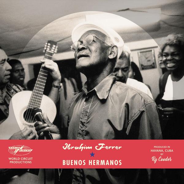 Ibrahim Ferrer Buenos Hermanos  (Special Edition)