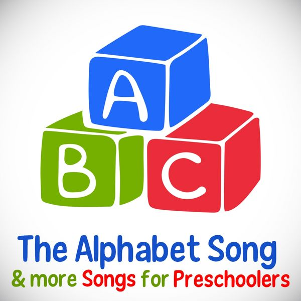 ABC (The Alphabet Song) & more Songs for Preschoolers