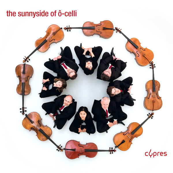 Ô-Celli - The Sunnyside of Ô-Celli