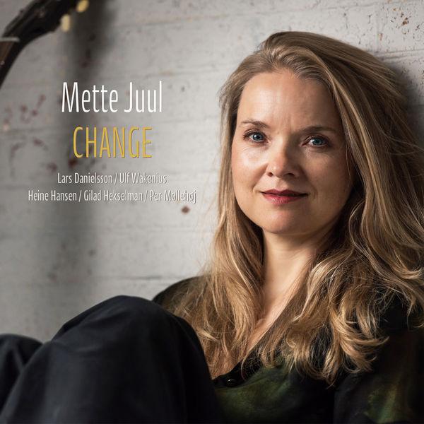 Mette Juul - Change