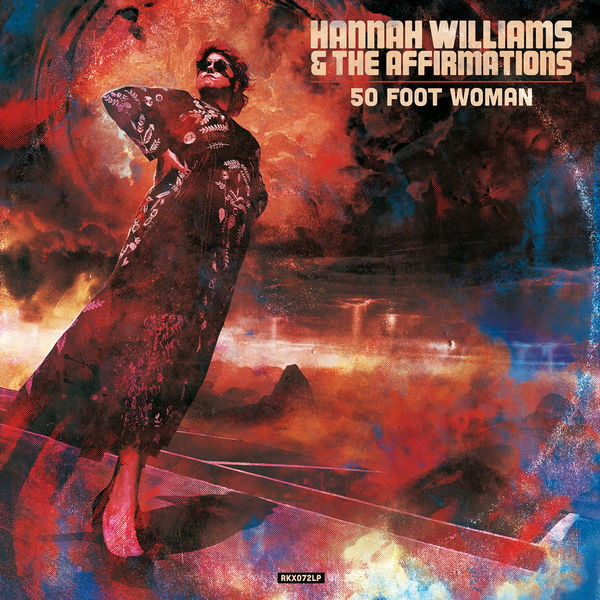 Hannah Williams - 50 Foot Woman