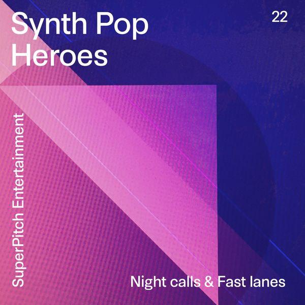 The Halfside, Mickaël Feldman, Aroussi Ryadh - Synth Pop Heroes (Night Calls & Fast Lanes)