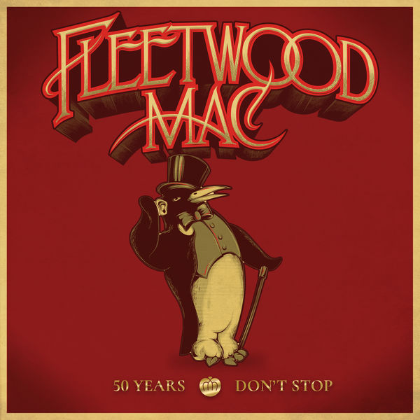 Fleetwood Mac - 50 Years - Don't Stop (Deluxe)