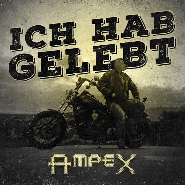 Ampex - Ich hab gelebt