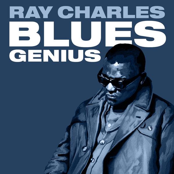 Ray Charles - Blues Genius