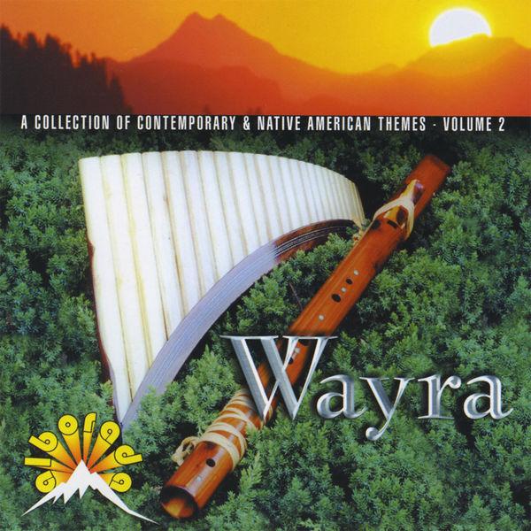 Wayra - A Collection of Contemporary & Native American Themes - Volume 2