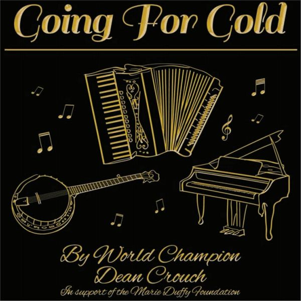 Dean Crouch - Going for Gold