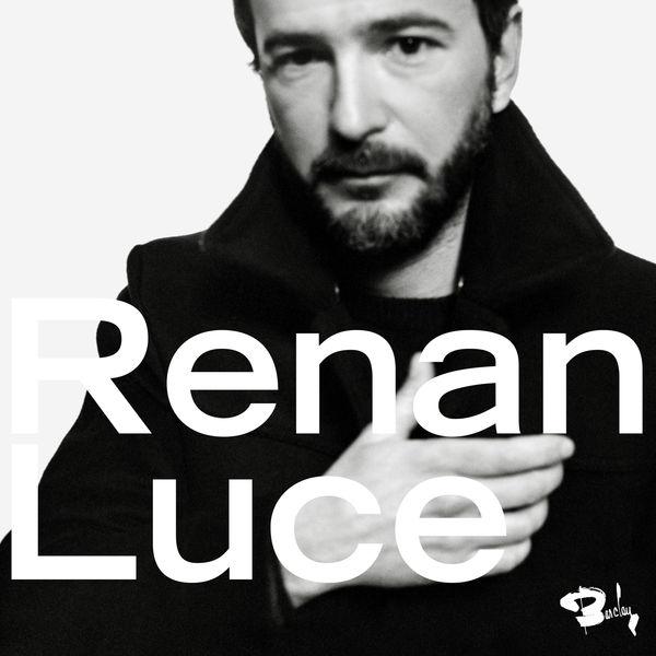 Renan Luce - Renan Luce