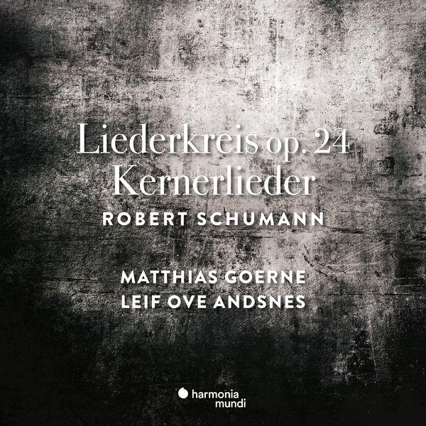 Leif Ove Andsnes - Schumann: Liederkreis Op. 24 & Kernerlieder, Op. 35
