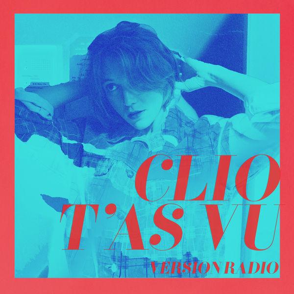 Clio - T'as vu (Radio Edit)
