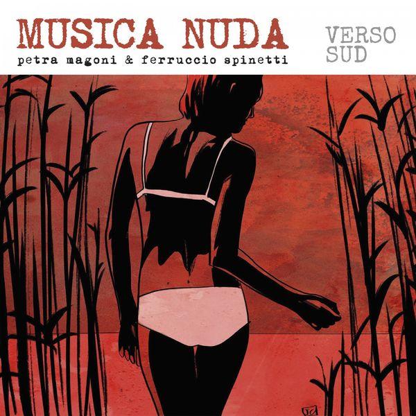 Musica Nuda - Verso sud (Live)