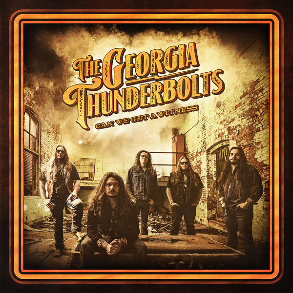 The Georgia Thunderbolts - Can We Get AWitness