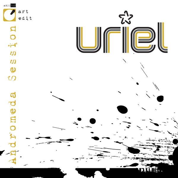 Uriel - Andromeda Session