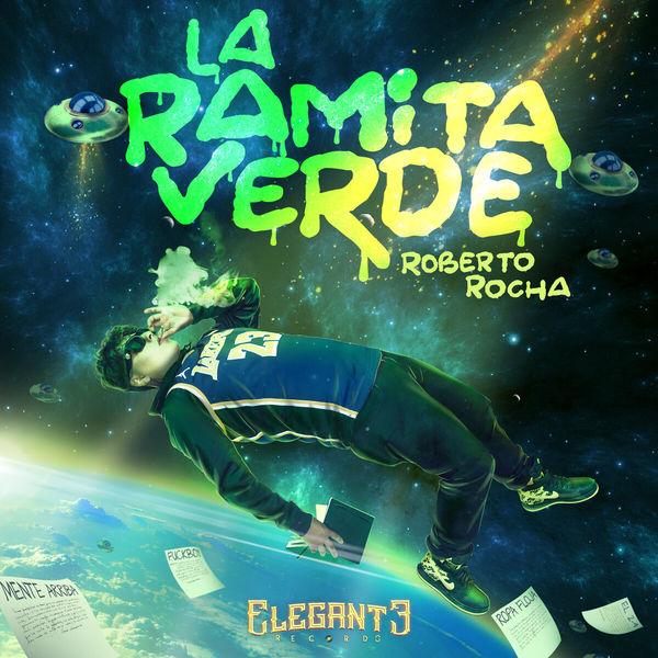 Roberto Rocha - La Ramita Verde