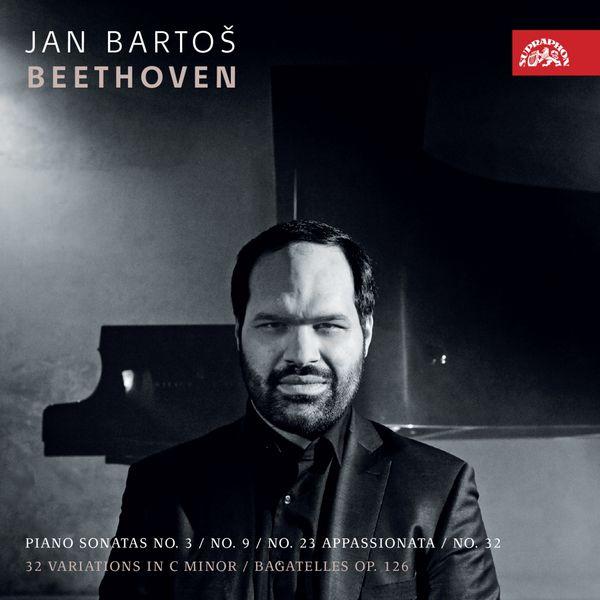 Jan Bartoš - Beethoven: Piano Sonatas