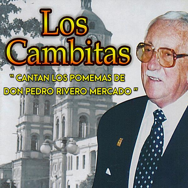 """Los Cambitas - """"Cantan los Poemas de Don Pedro Rivero Mercado"""""""