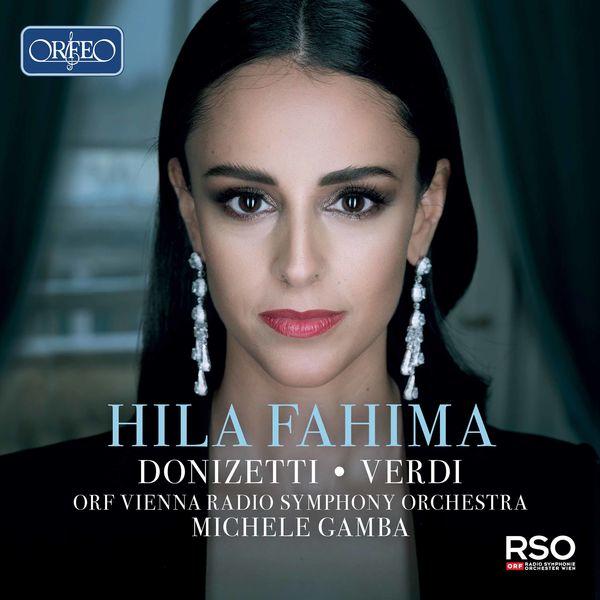 Hila Fahima - Donizetti & Verdi: Opera Arias