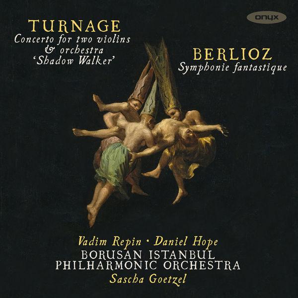 Sascha Goetzel - Turnage 'Shadow Walker' & Berlioz Symphonie Fantastique