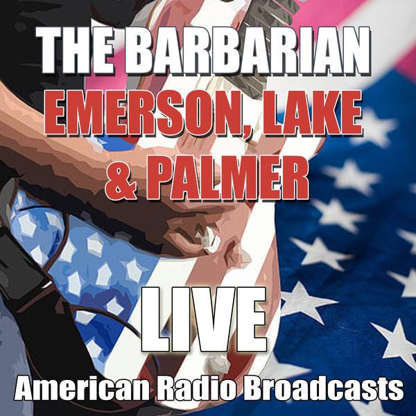 Emerson, Lake & Palmer - The Barbarian