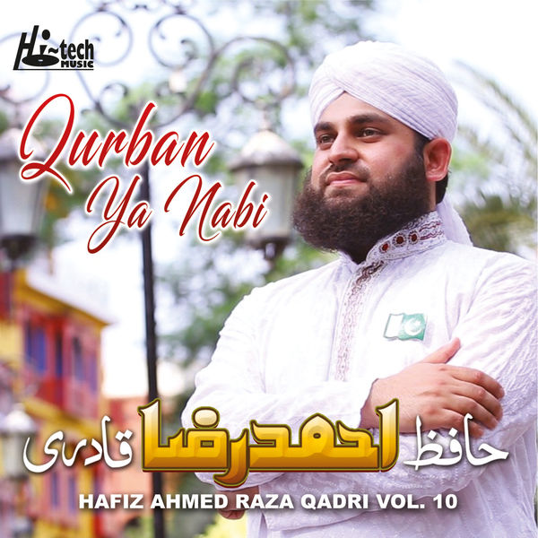 Album Qurban Ya Nabi, Vol  10 - Islamic Naats, Hafiz Ahmed